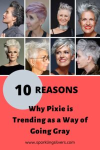 10 reasons why pixie is trending as a way of growing out gray hair going gray www.sparklingsilvers.com