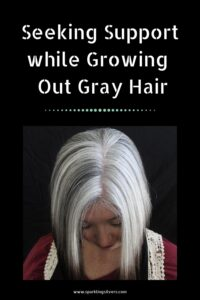 support while going gray hair